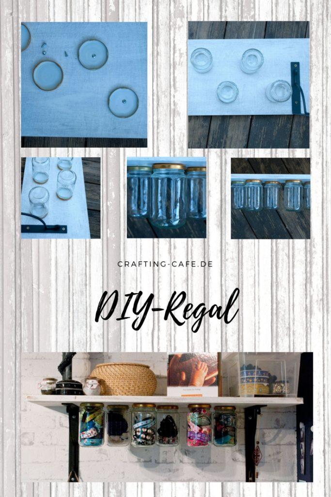 Tutorial DIY Upcycling Regal aus Schraubgläsern