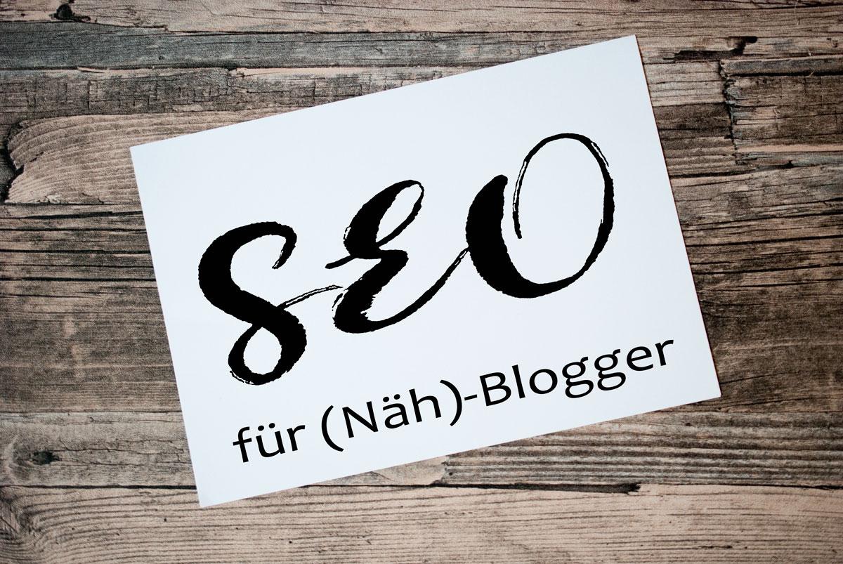 SEO für Faule - Nähblogger
